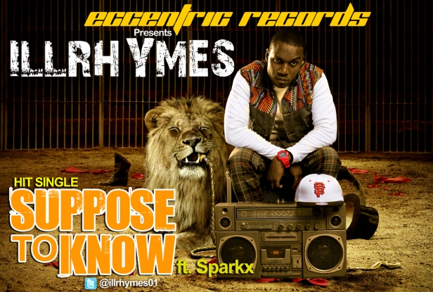 Suppose To Know-IllRhymes