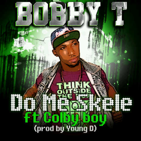 #Music Do Me Skele by BobbyT ft Colby Boy