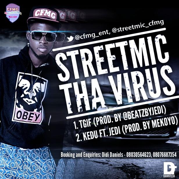 StreetMic tha Virus - TGIF + KEDU Artwork