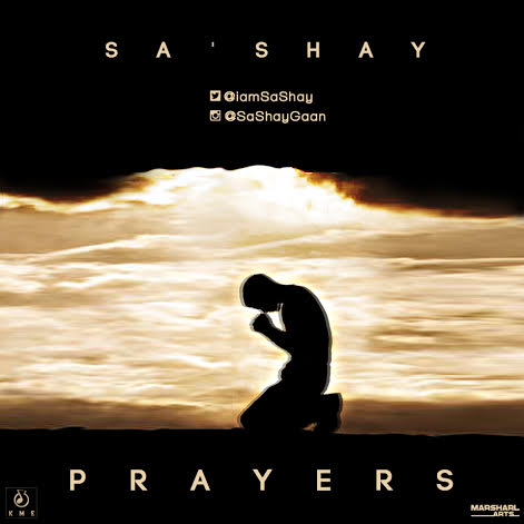 [Hit Music] Prayers by Sa'Shay (Prod. by @iamSaShay)