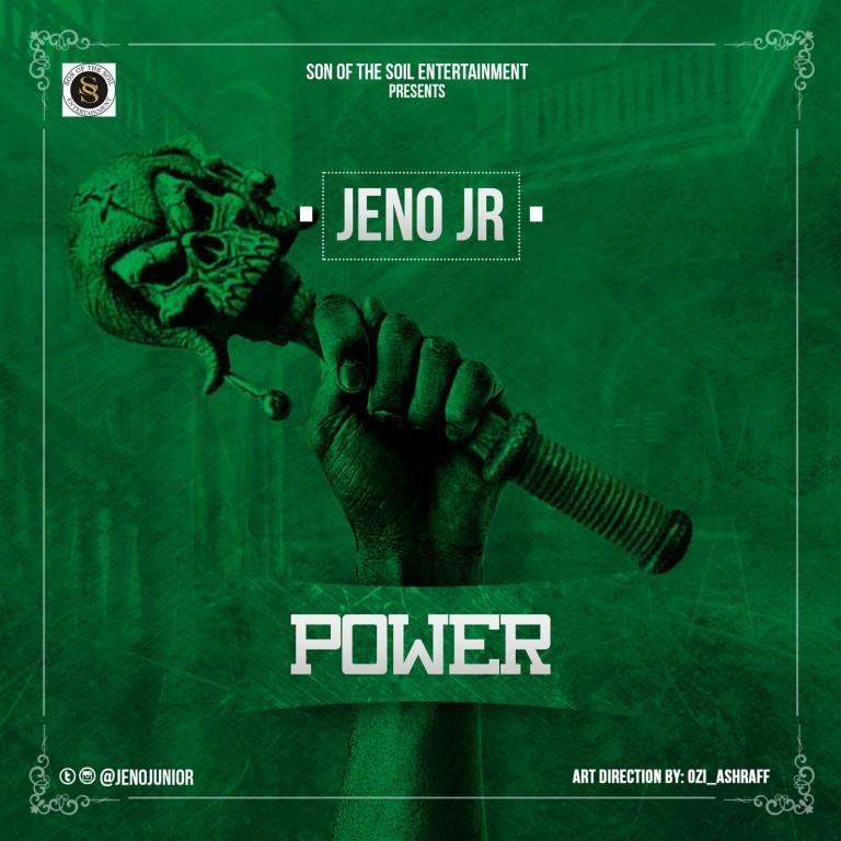 [New Music] Jeno JR –Power